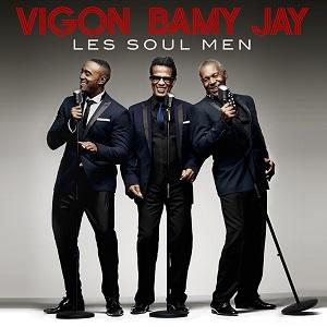 Vigon, Bamy, Jay – Les Soul Men, au Bataclan PARIS 2013, Et la tournée 2013.Les Soul  Men qui entre temps ont obtenu le disque de Platine . Succès que je leur avait prédit lors de leur passage à Salut les Sixties du 14 avril 2013 . Retrouvez le clip et l'émission.