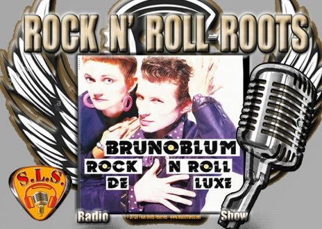 Rock and Roll Roots. Cette semaine Bruno Blum. Deuxième partie de l'interview. Streaming.