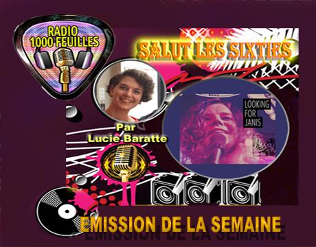 Salut les Sixties du 22 mai  2016 est en ligne. Cette  semaine rencontre avec Lucie Baratte écrivaine qui retrace d'une façon très originale la vie et le parcours de Janis Joplin. Pour écrire ce livre l'auteure s'est déplacée aux Etats Unis en parcourant les différents lieux ou Janis Joplin était passée. Elle a également recueilli sur place les témoignages de  personnes proches de la célèbre Rockeuse  .  L'intégrale de l'émission en Podcast.