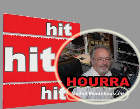 Hit Hit Hourra en compagnie de Michel Montchaussée .